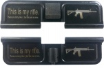 Double Sided This Is My Rifle AR-15 Laser Engraved Ejection Port Dust Cover