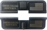 Double Sided These Colors Don't Run AR-15 Laser Engraved Ejection Port Dust Cover