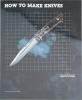 Books How to Make Knives - BK24