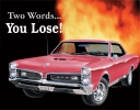 Tin Signs GTO - You Lose - TSN0767
