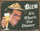 Tin Signs Ephemera - Beer For Dinner - TSN1424