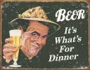 Tin Signs Ephemera - Beer For Dinner - TSN1424