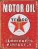Tin Signs Texaco -Lubricates Perfectly - TSN1444