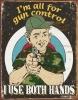 Tin Signs Gun Control - TSN1583