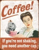 Tin Signs Coffee Shaking - TSN1714