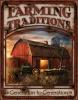 Tin Signs Farming Traditions - TSN1755