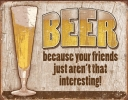 Tin Signs Beer Your Friend - TSN1767