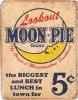 Tin Signs Moon Pie Best Lunch - TSN1801